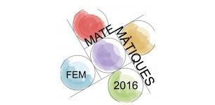 Fem Matemàtiques 2016